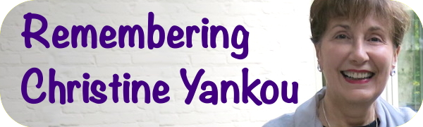 REMEMBERING CHRISTINE YANKOU